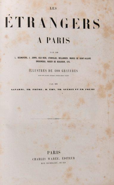 DESNOYERS, L., etc. - Les Etrangers à Paris,...