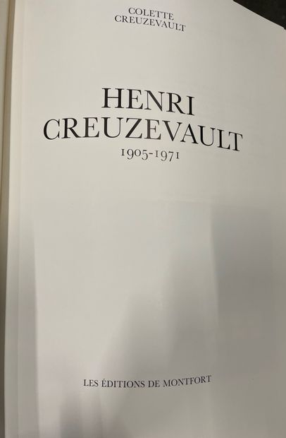 Henri CREUZEVAULT. 1905-1971 Les editions de Montfort, 1987 6 volumes in-folio,...