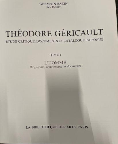 """Germain Bazin, """"Théodore GERICAULT; Etude critique, documents et catalogue raisonné""""...."""