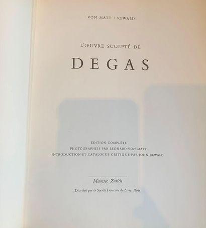 Edgar DEGAS - Von Matt, J. Rewald, L'oeuvre...