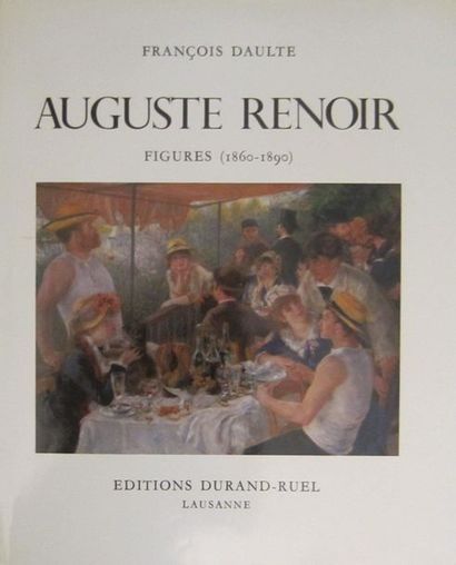 PIERRE-AUGUSTE RENOIR - François Daulte :...