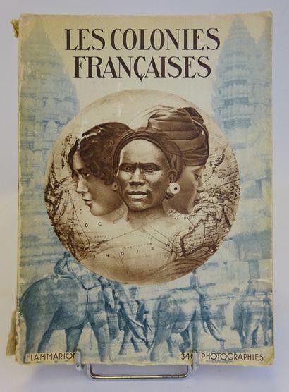 LES COLONIES FRANCAISES, Flammarion (broché, dos abimé).