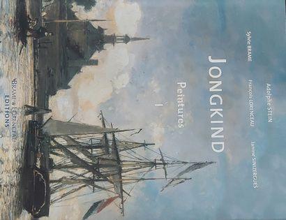 Johan BARTHOLD JONGKIND - Adolphe Stein, Sylvie Brame, François Lorenceau, Janine Sinizergues :