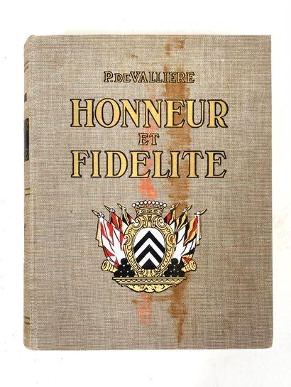 de VALLIERE P.  Honneur et Fidélité : Histoire des Suisses au service étranger  Edité...