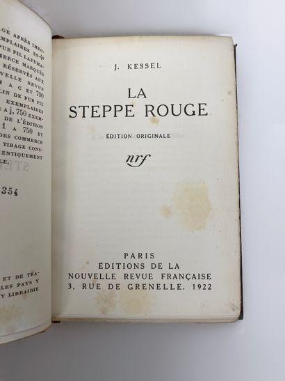 La steppe rouge, J. KESSEL, éditions de la...