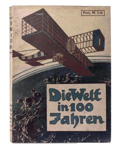 Die Welt in 100 Jahren par Arthur Brehmer....