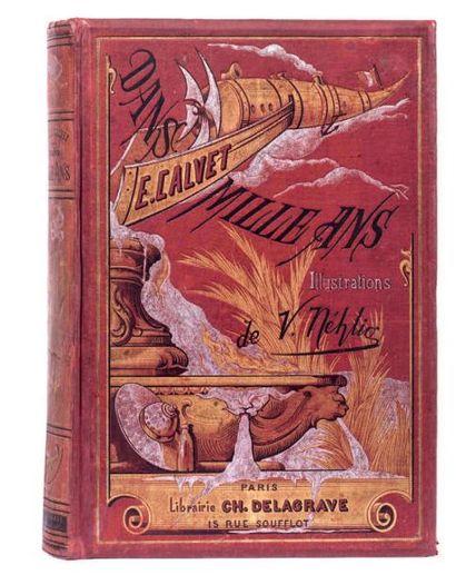 Dans mille ans par E. Calvet. Paris, Librairie...