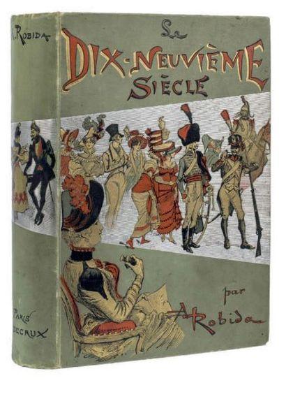 Le Dix-Neuvième Siècle par A. Robida (texte...