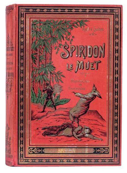 Spiridon le Muet par André Laurie. Paris,...