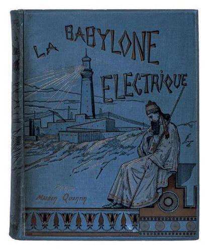 La Babylone électrique par A. Bleunard (docteur...