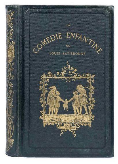 La Comédie enfantine par Louis Ratisbonne....