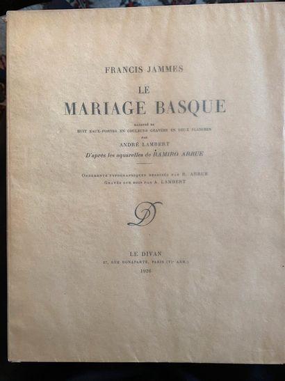 JAMMES. Le Mariage basque. Paris, le Divan,...