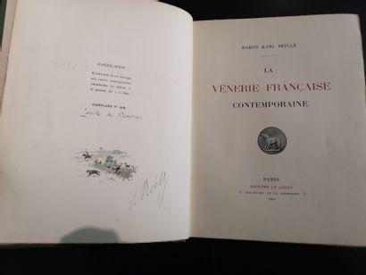 Baron Karl REILLE. La vénerie française contemporaine. Paris, 1914, tirage à 600...