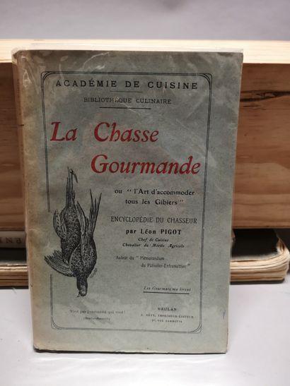 Léon PIGOT. La Chasse Gourmande ou «l'Art...