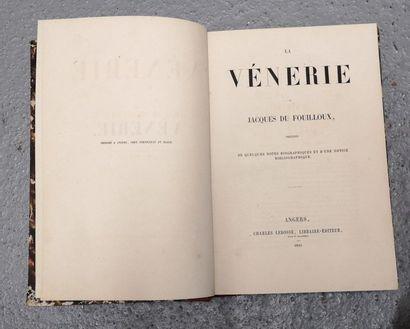 Jacques Du FOUILLOUX. La vènerie, précédé...