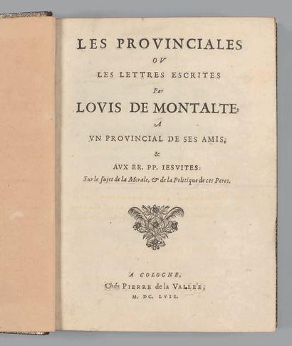 PASCAL (Blaise). Les Provinciales // ov // les Lettres escrites // Par // Lovis de...