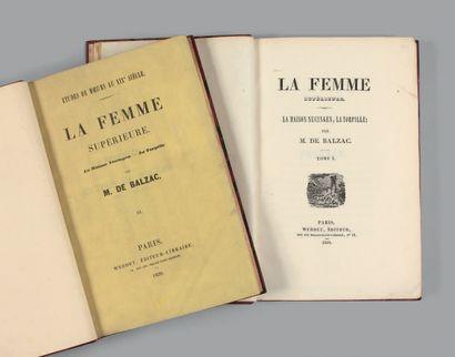 BALZAC (Honoré de). The Superior Woman. La Maison Nucingen. La Torpille. Paris, Werdet,...