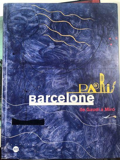 Paris Barcelona de Gaudi à Miro - Réunion...