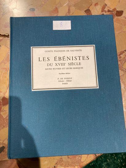 Un volume Les Ebenistes du XVIIIème siècle...