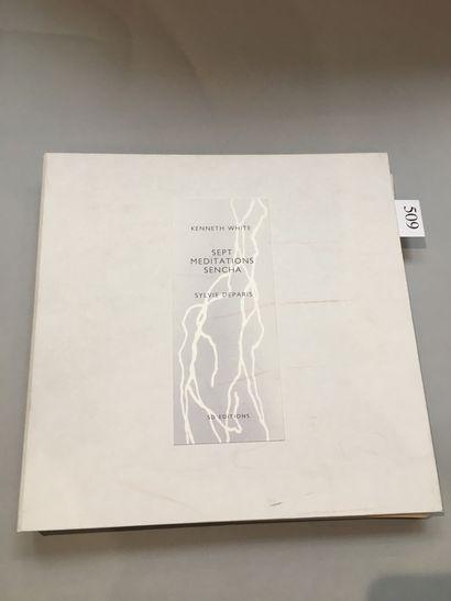 WHITE (Kenneth). Sept méditations Sencha. Traduction par Marie-Claude WHITE. Domazan,...