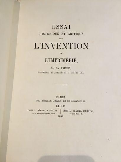 [IMPRIMERIE]. PAEILE (Charle). Essai historique et critique sur l'invention de l'imprimerie....