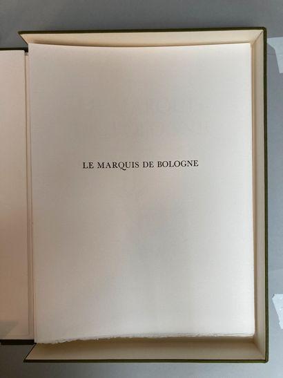 FOUDRAS, Marquis de Le marquis de Bologne....