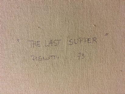 Lamberto PIGNOTTI (Né en 1926) - The last supper, 1973. Titré et daté en bas au...