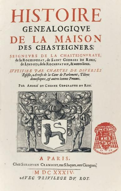 [CHASTEIGNERS DE LA CHASTEIGNERAYE]. DU CHESNE...