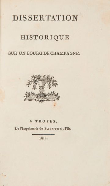 [CHAMPAGNE / VANDOEUVRE ]. Dissertation historique...