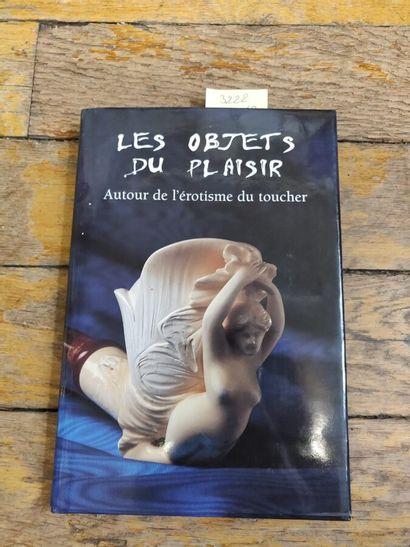 Les objets du plaisir, 1 vol., 2001