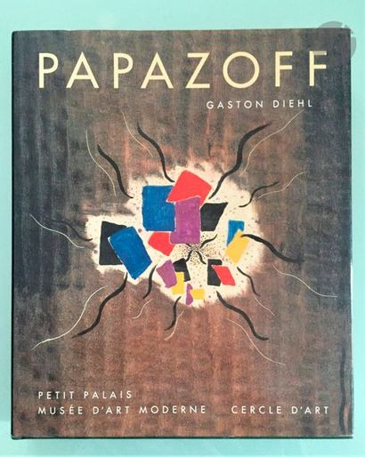 [PAPAZOFF] Gaston Diehl, Papazoff, Petits...