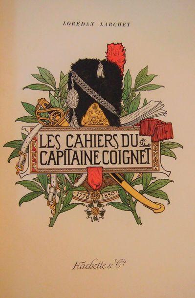 COIGNET (Capt.) Les cahiers du Capitaine...