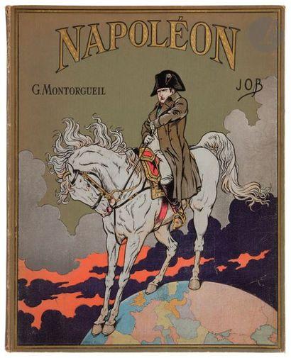 JOB-MONTORGUEIL (G.) Napoléon. Paris, Boivin,...