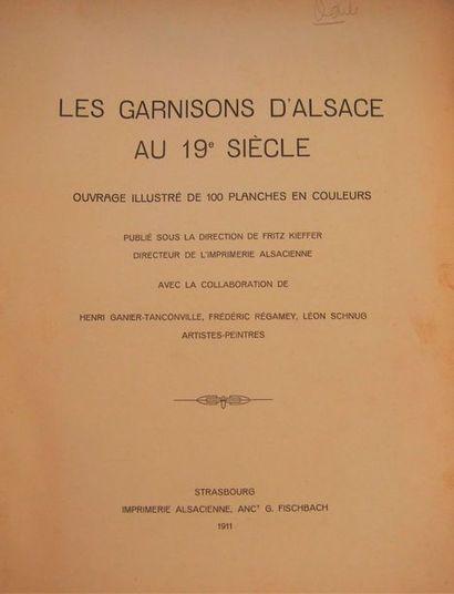 KIEFFER (Fritz) Les garnisons d'Alsace au...