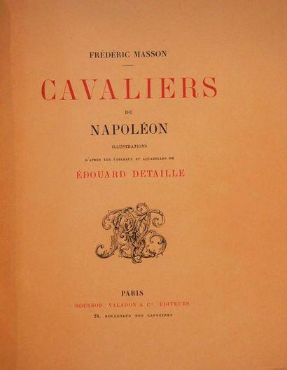 MASSON (F.) Cavaliers de Napoléon. Paris,...
