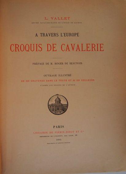 VALLET (L.) à travers l'Europe. Croquis de cavalerie. Préface de M. Roger de Beauvoir....