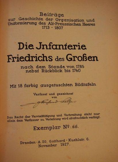 BOLTZE (E.) Die infanterie Friedrichs des Grossen nach dem Stande von 1785 nebst...