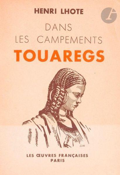 LHOTE H. : - Les Touaregs du Hoggar, Paris...