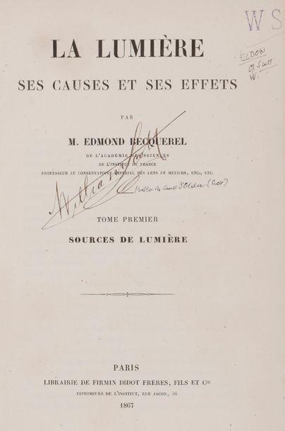 BECQUEREL Edmond (1820-1891). La Lumière,...