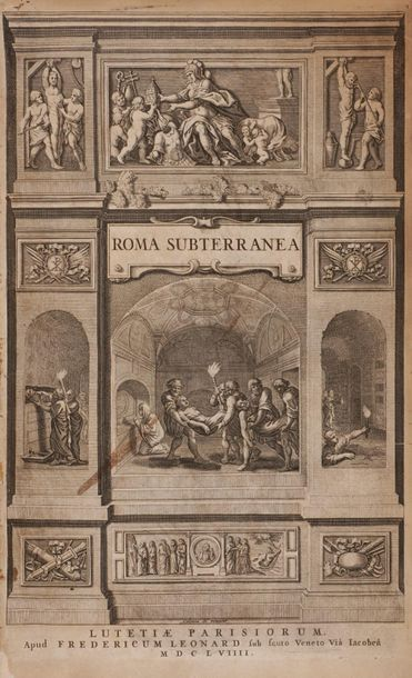 BOSIO Antonio (1575 ?-1629). Roma subterranea...