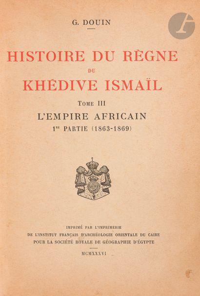 [HISTOIRE DE L'EGYPTE, ISMAIL PACHA] Deux...
