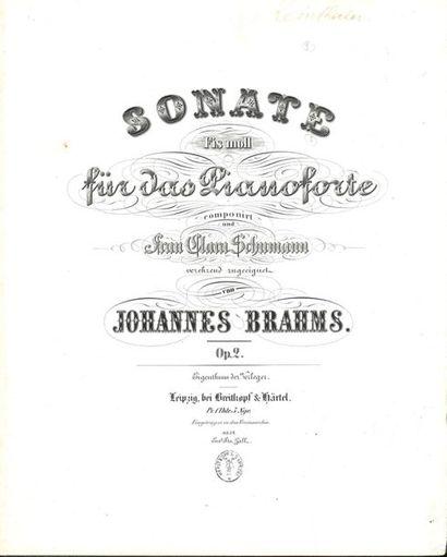 BRAHMS Johannes (1833-1897). Sonate… für das Pianoforte, Op. 1 et 2 (Leipzig, Breitkopf...