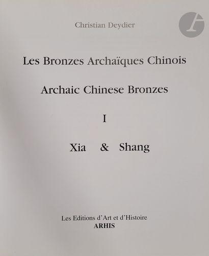 [CHINE - BRONZE] Sept ouvrages: - Deydier...