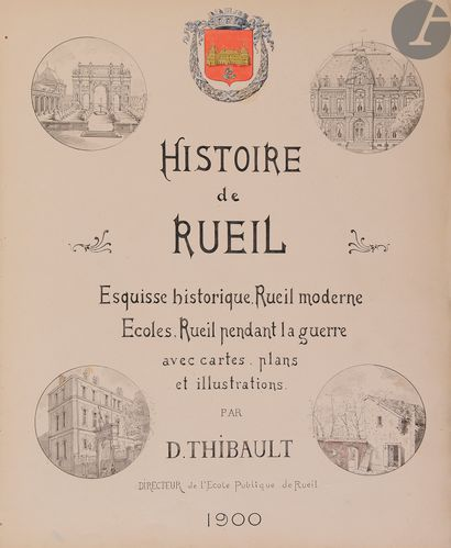 [THIBAULT (D.)]. Histoire de Rueil. Esquisse...
