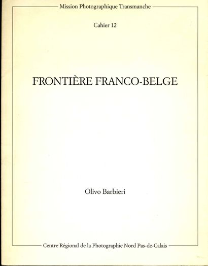 BARBIERI, OLIVO (1954) [Signed] Frontière...