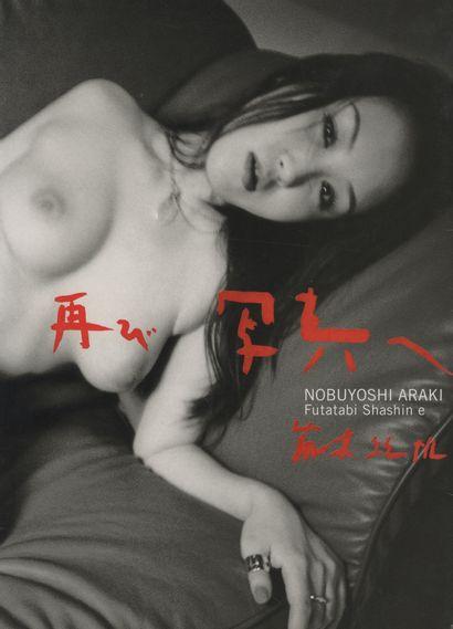 ARAKI, NOBUYOSHI (1940) Futatabi Shashine....