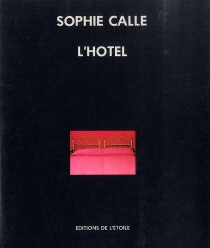 CALLE, SOPHIE (1953) [Signed] L'Hôtel. Éditions...