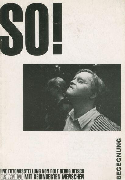 BITSCH, ROLF GEORG (1957-2009) [Signed] So!...