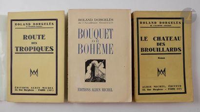 DORGELÈS (Roland). Ensemble de 3 éditions...