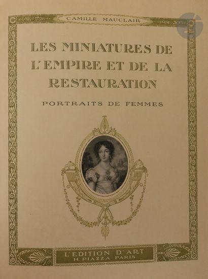 Camille Monclair. Les miniatures de l'Empire et de la Restauration. Portraits de...